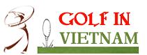 Golf in Vietnam, Golf Courses in Vietnam, Golf tours in Vietnam